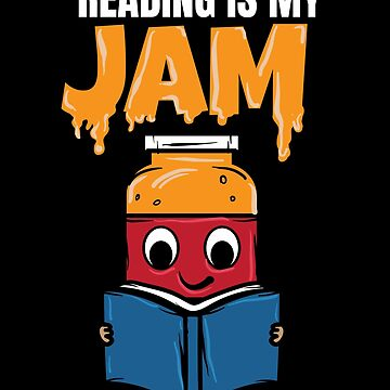Reading is my Jam Reading is my jam by IchliebeT-Shirt