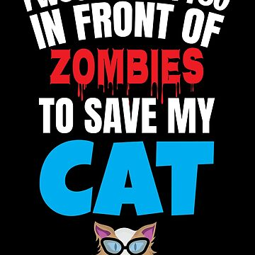 Cat Zombies I love my cat by IchliebeT-Shirt