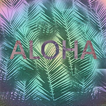 Aloha by bunhuggerdesign
