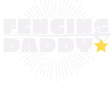 Fencing Daddy by larry01