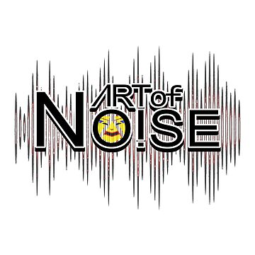 Art of Noise by gorgeouspot