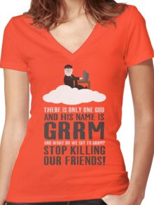 There is only one god and his name is GRRM Women's Fitted V-Neck T-Shirt