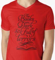 The Books are Dark and Full of Terrors Mens V-Neck T-Shirt