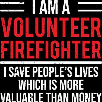 Volunteer Firefighter Cute Fireman Gift T-shirt by zcecmza