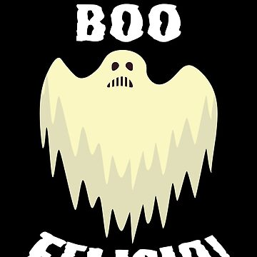 Boo Felicia Funny Halloween Trick Or Treat Gift by BUBLTEES