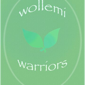 Wollemi Warriors  by LongStories