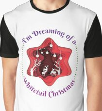I'm Dreaming of a WhiteTail  Hunter's Christmas, Graphic T-Shirt