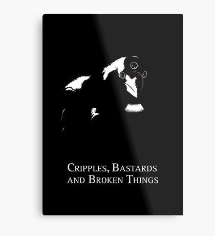 Cripples, Bastards, and Broken Things Metal Print