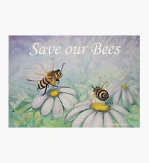 Save our Bees! Photographic Print