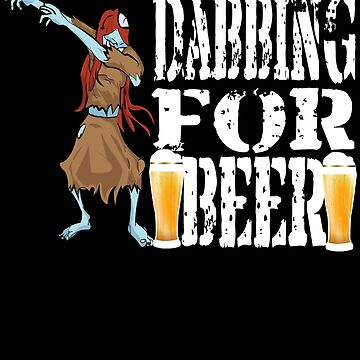 Funny Halloween Dancing Zombie Dabbing For Beer. Beer Lover Gift by galleryOne