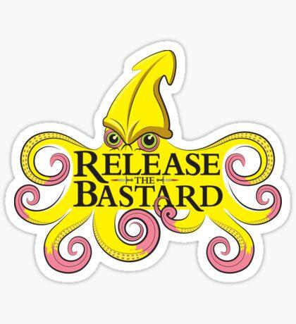 Release The Bastard (on black) Sticker