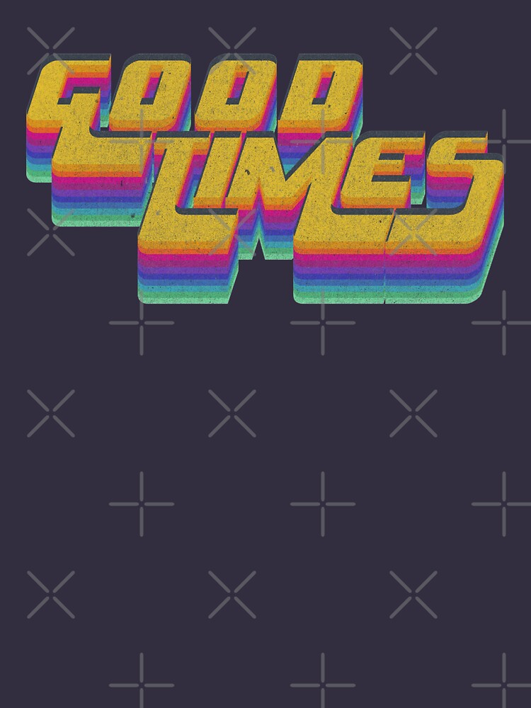 Good Times Seventies 70s T-Shirt Cool Vintage Retro Style by thespottydogg