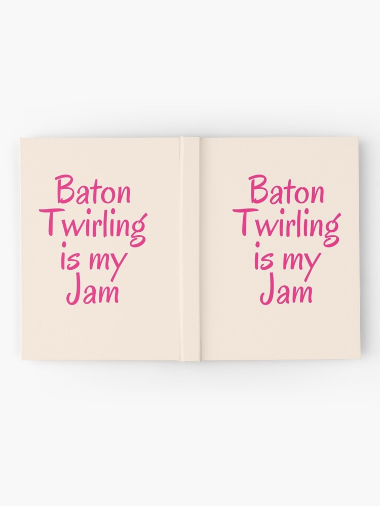 Alternate view of Majorette Gift - Baton Twirling is My Jam - Baton Twirler Present Hardcover Journal