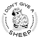 I don't give a Sheep by Kristina S