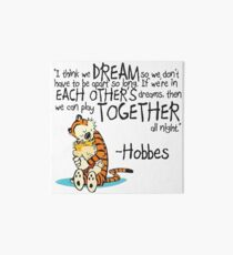 Calvin and Hobbes Dreams Quote Art Board