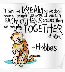 Calvin und Hobbes Träume Zitat Poster