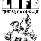 Life The Necropolis: Fat by LifeNecropolis
