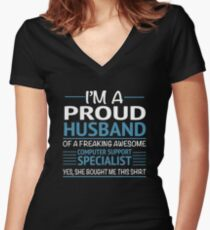 I'M A Proud Husband Of A Freaking Awesome Computer Support Specialist Yes She Bought Me This Shirt Funny Computer desktop support Tshirts Women's Fitted V-Neck T-Shirt