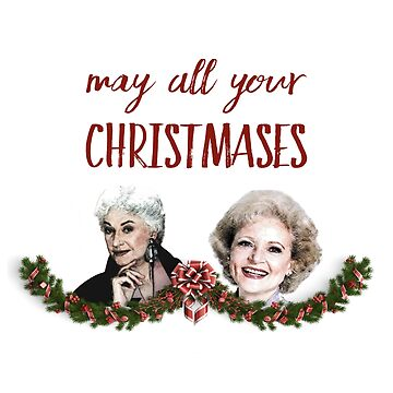 May All Your Christmases Bea White by AtticSalt
