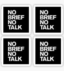 No Brief No Talk Sticker Pack Sticker
