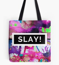 Motivational Design to Help you SLAY Tote Bag
