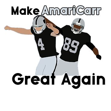 Derek Carr x Amari Cooper - Make AmariCarr Great Again by xavierjfong