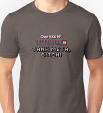 Tank Meta, Bitch! T-Shirt