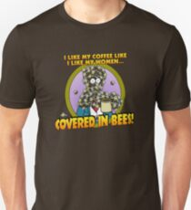 Covered in Bees! T-Shirt