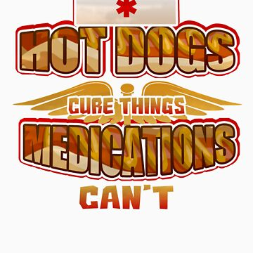 Hot Dogs Cure Things Medications Can't   Love food? This is your perfect medicine! by orangepieces