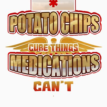 Potato Chips Cure Things Medications Can't   Love food? This is your perfect medicine! by orangepieces