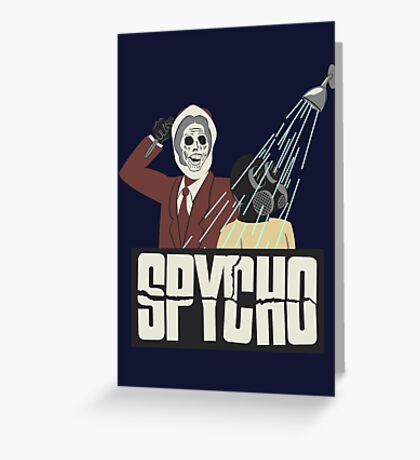 Spycho Greeting Card