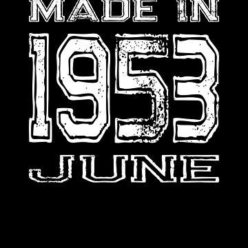Birthday Celebration Made In June 1953 Birth Year by FairOaksDesigns