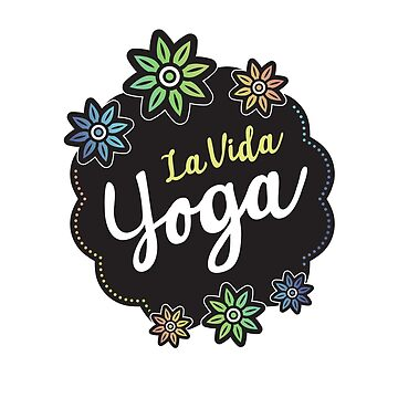 La Vida Yoga by zoljo
