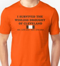 I SURVIVED THE WINLESS DROUGHT OF CLEVELAND Unisex T-Shirt