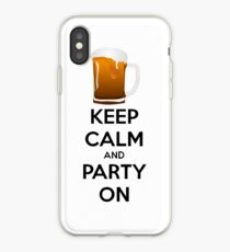 Keep Calm and Party On iPhone Case