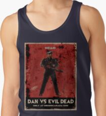 Dan Vs Evil Dead Poster shirt Tank Top