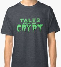 Tales From The Crypt  Classic T-Shirt
