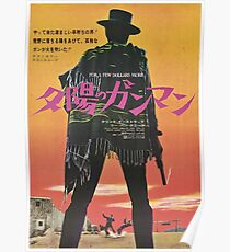 For a Few Dollars More Japanese Movie Poster Poster