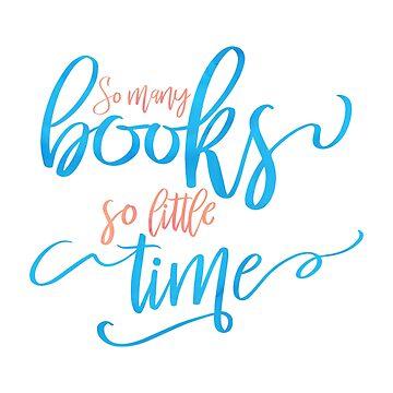 So viele Bücher, so wenig Zeit von BekkaCampbell