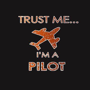 Trust me..Pilot by Myriala