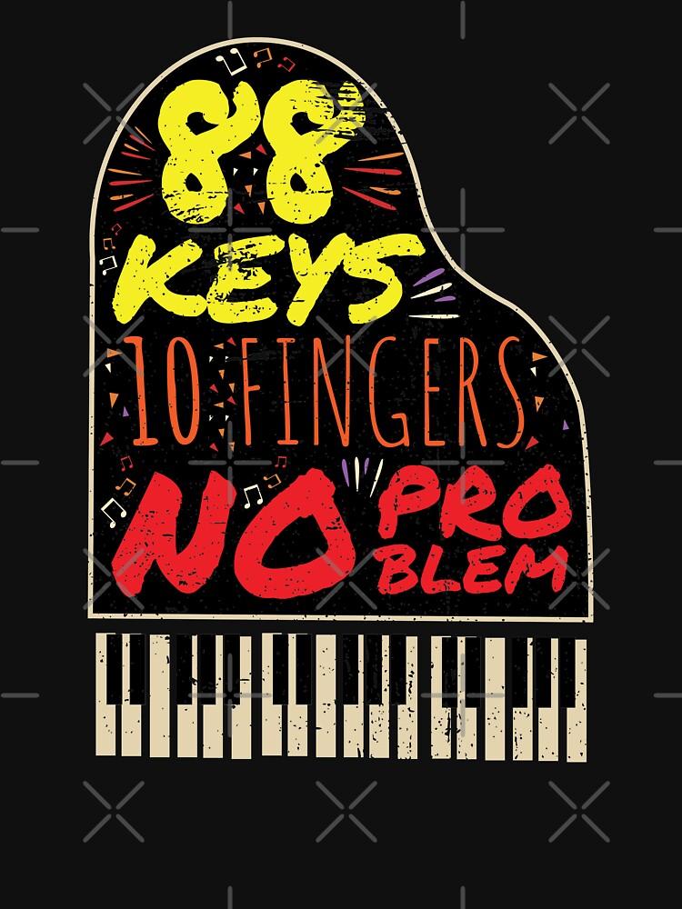88 Keys 10 Fingers - Piano Pianist Piano Music by anziehend