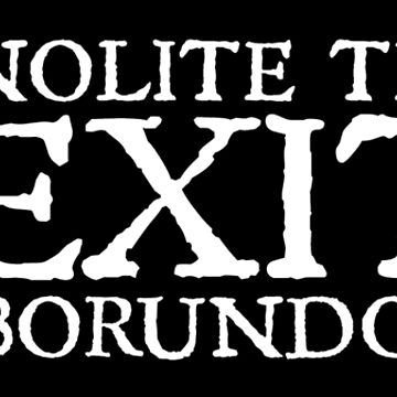 Nolite Te Brexites Carborundorum by JezWeCan