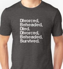 The Six Wives of Henry VIII [divorced, beheaded] Unisex T-Shirt