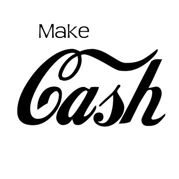 Make CASH by kailukask