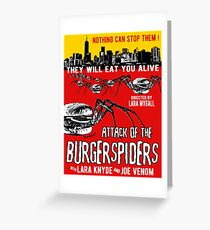 Attack of the burgerspiders Greeting Card