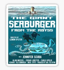 The giant seaburger from the abyss Sticker