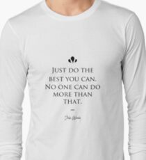 John Wooden famous quote about best Long Sleeve T-Shirt