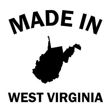Made in West Virginia by DJBALOGH