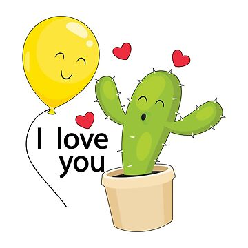I Love You, Cactus , balloon by bza84