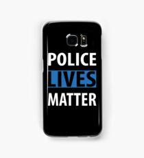 POLICE LIVES MATTER Samsung Galaxy Case/Skin